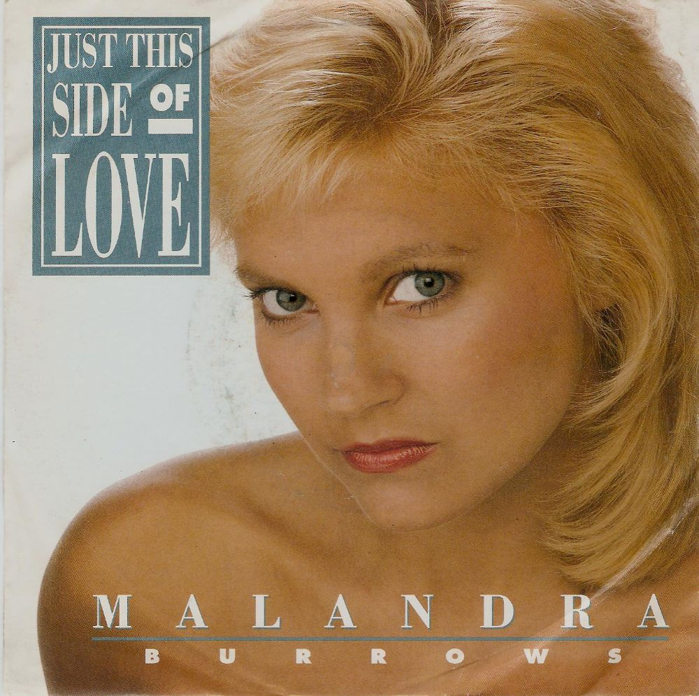 MALANDRA BURROWS Just This Side Of Love Vinyl Record 7 Inch Yorkshire Television Enterprises 1990